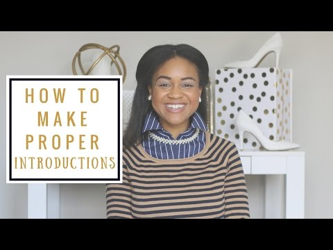 How To Make Proper Introductions | How To Be A Lady