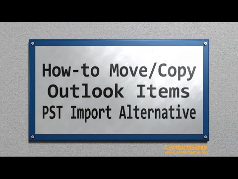 How to move/copy Outlook folders & items - a PST Import alternative
