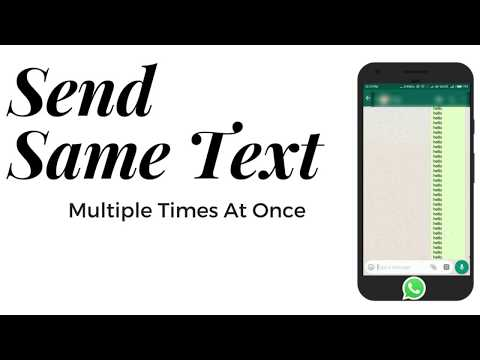 How To Send Same Text Multiple Time At Once  On WhatsApp