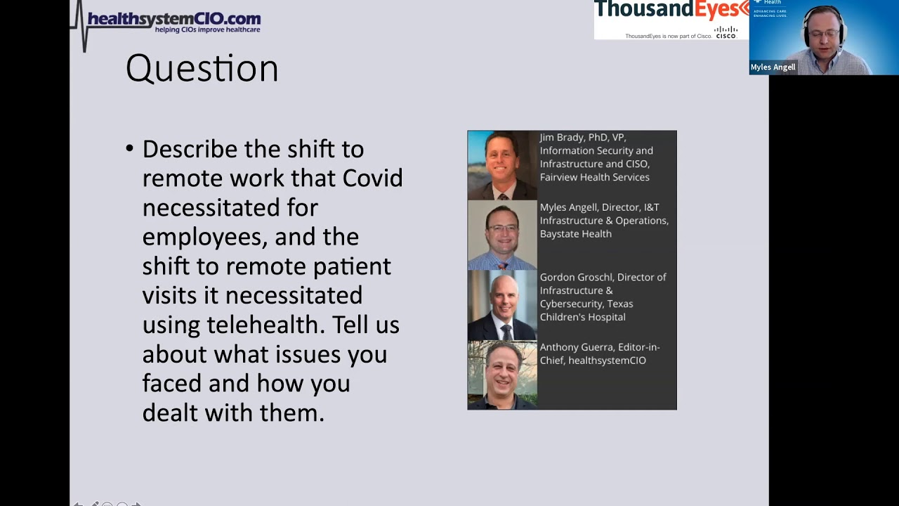 Ensuring an Optimal Experience for Patients, Remote Clinicians & Others (Sponsored by ThousandEyes)