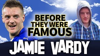 JAMIE VARDY | Before They Were Famous | FIFA WORLD CUP 2018