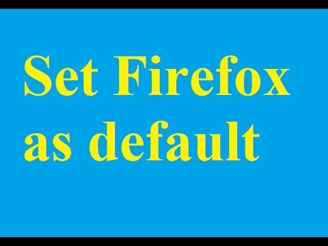 How to set Firefox as default browser - Betdownload.com