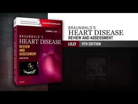 Braunwald's Heart Disease Review and Assessment, 9th Edition