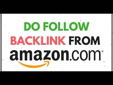 High DA Do Follow Backlink from Amazon for best Off Page SEO