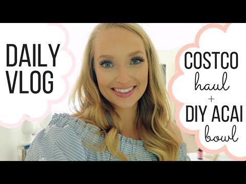 VLOG #1: Costco Haul, DIY Acai Bowl, What I eat in a Day