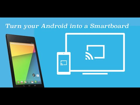 Turn Your Android into a Smartboard