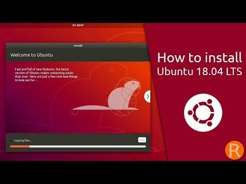 How to install Ubuntu 18.04 LTS