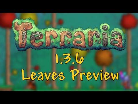 Terraria 1.3.6 - Leaves Preview [Spoiler]