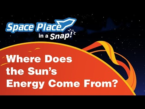 Where Does the Sun's Energy Come From? - Space Place in a Snap!
