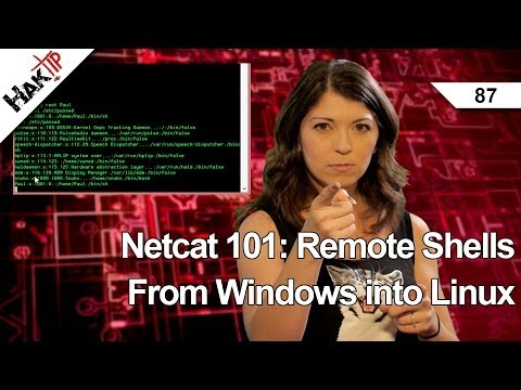 Netcat 101: Remote Shells From Windows into Linux, HakTip 87