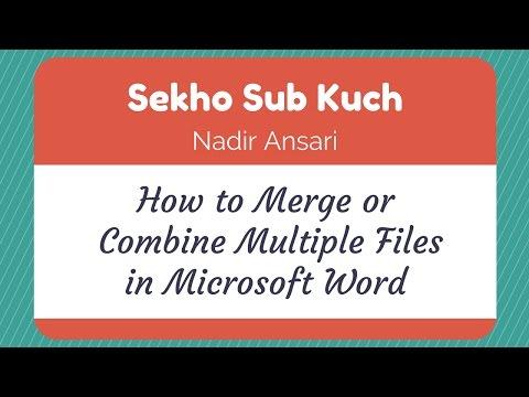 How to Merge or Combine Multiple Files in Microsoft Word [Urdu / Hindi]