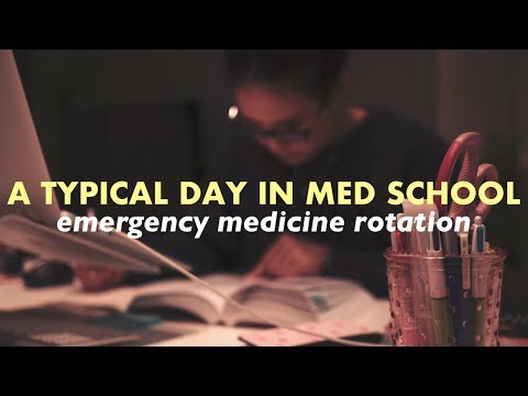 A Typical Day In Medical School--Emergency Medicine Rotation