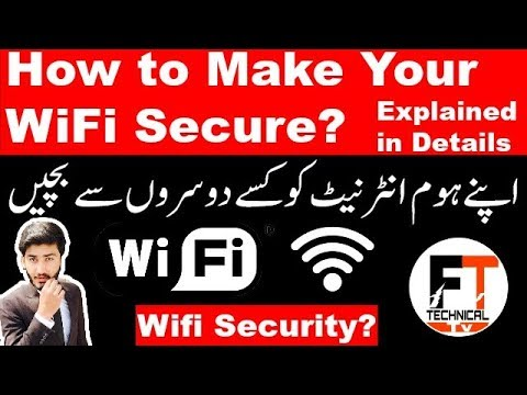 How to make your Wifi Secure? Wifi Security Explained | Protect Your Wifi Urdu/Hindi