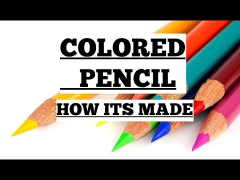 Colored Pencils -  How It's Made