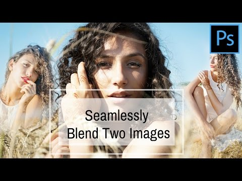 Seamlessly blend two photos in Photoshop - Create Collages with Ease