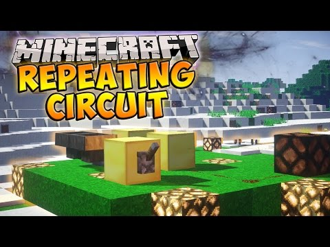 Minecraft | How To Make A REPEATING REDSTONE CIRCUIT! (Minecraft 1.9 Tutorial)