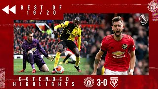 Best of 19/20 | Manchester United 3-0 Watford | Bruno Fernandes first goal | Martial & Greenwood