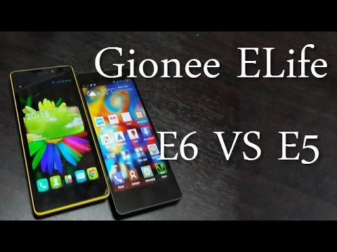Gionee ELife E6 vs E5 Comparison- Features, Specs, Camera, Display and Benchmark