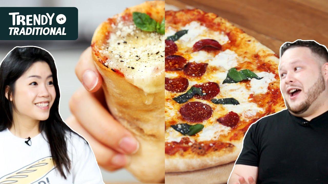 Trendy Vs. Traditional: Pizza •Tasty