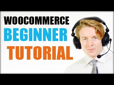 WooCommerce beginners tutorial 2016 - Storefront Theme  (Full version)
