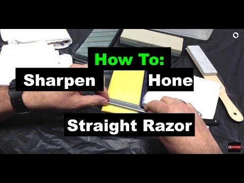 How To Sharpen-Hone A Straight Razor
