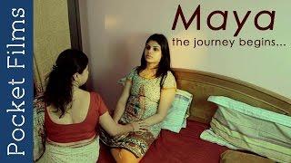 Hindi Short Film - MAYA The Journey Begins