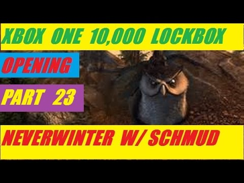 Xbox One 10,000 Lock Box Open Day 23 Neverwinter With Schmudthedarth