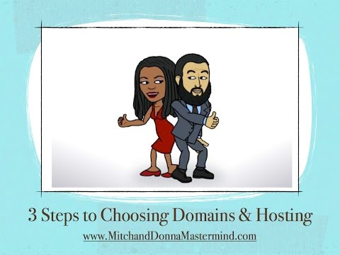 3 Steps to Choosing a Domain Name and Hosting Service