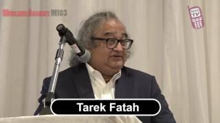 Tarek Fatah Speech @M103 Seminar