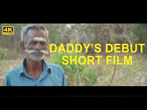 Daddy's First Short Film / First Frame / Memorable Moment / Village food factory / CC