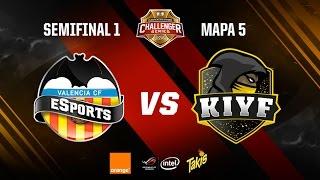 Valencia CF eSports vs Kiyf eSports-Clasificatorio Challenger Series-Mapa 5-#ChallengerSemis