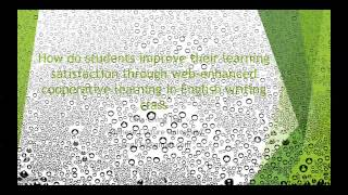 Improving Learning Satisfaction through Web-enhanced Cooperative Learning in English Writing Class