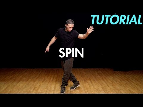 How to Spin (Hip Hop Dance Moves Tutorial) | Mihran Kirakosian