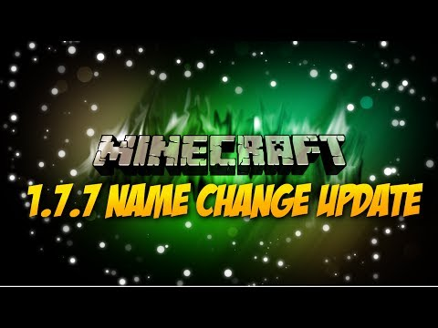 Minecraft 1.7.7 ★1.7.8★ Update: Name Change Feature + Bug Fixes