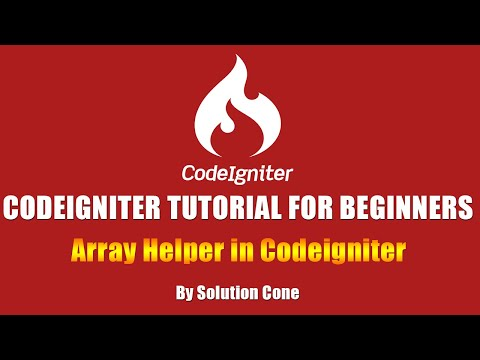 Array Helper in Codeigniter | Codeigniter Tutorial for Beginners Step by Step
