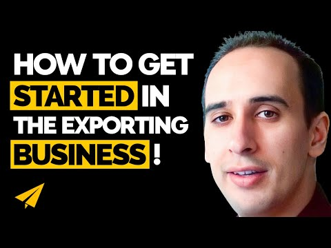 Exporting Business - How to launch an exporting business - Ask Evan
