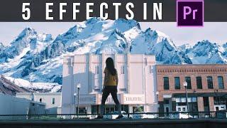 5 Effects in Premiere Pro