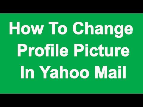 Yahoo Mail Profile Picture Change - Photo Kaise Badle 2017