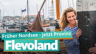 Flevoland: Jüngste Provinz der Niederlande   WDR Reisen