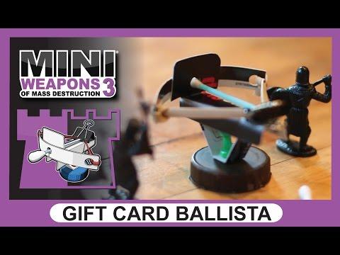 Gift Card Ballista | Mini Weapons of Mass Destruction 3 | How to build crossbow