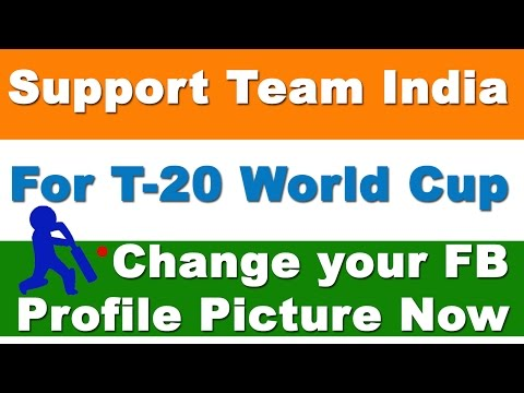 Change your Facebook Profile Picture to Show Support for Indian Cricket Team #T20WorldCup
