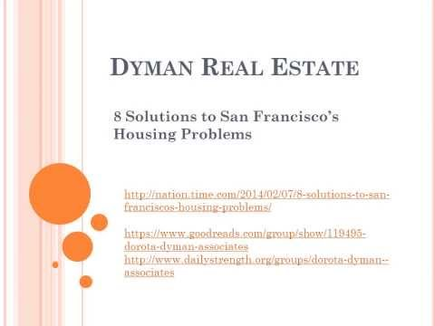 Dyman Real Estate: 8 Solutions to San Francisco's Housing Problems
