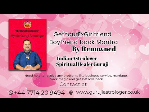 How to get your EX girlfriend | Boyfriend back By Mantra | Good Luck Guruji Astrologer