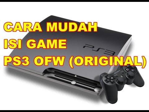 CARA MUDAH ISI GAME PS3 OFW ( BAGIAN 1)