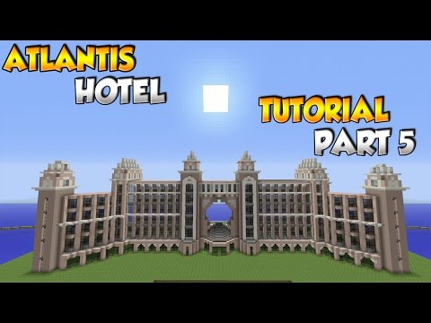 Minecraft Atlantis The Palm Hotel Tutorial Part 5