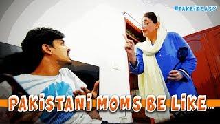 Pakistani Moms Be Like   Bekaar Films   Mother's Day