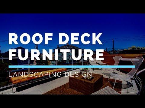 Roof Deck Furniture Landscaping Design