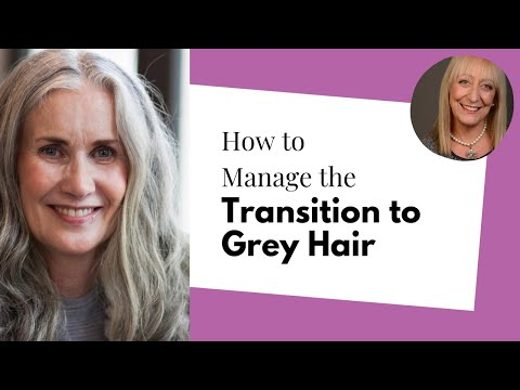 Going Grey Gracefully: How to Manage the Transition to Grey Hair | Denise McAdam