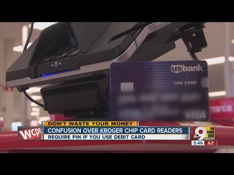 Why do Kroger's chip card readers require a PIN?