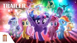 My Little Pony : The Movie - Official Trailer Major Group